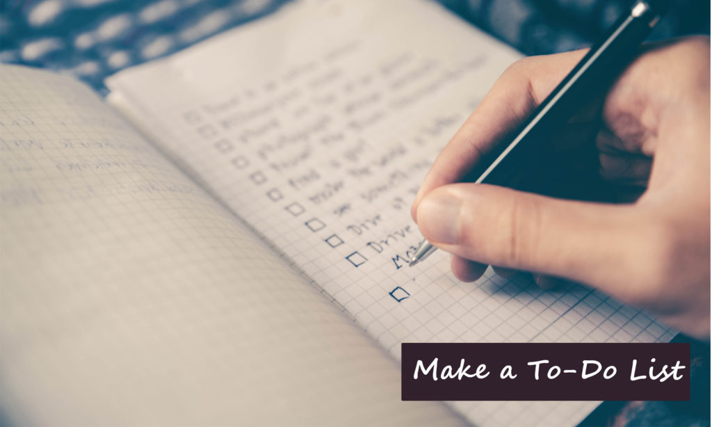 Make a to-do list